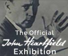 John Heartfield Exhibition