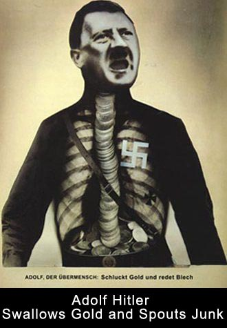 John Heartfield's Adolf The Superman, Swallows Gold and Spouts Gold