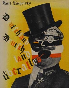 Revolutionary Graphics Heartfield Advertising History Kurt Tucholsky Deutscheland uber alles