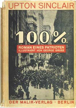 Revolutionary Graphics Heartfield Book Design Upton Sinclair 100 Percent