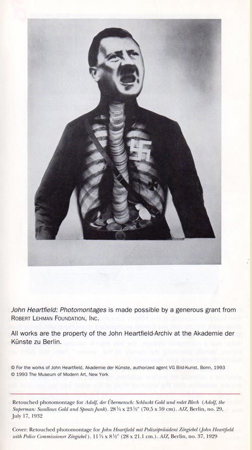 John Heartfield adolf ubermensch MOMA Photomontage Exhibition