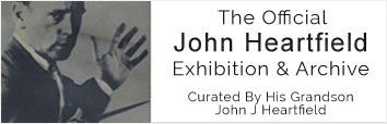 John Heartfield Exhibition and Archive political art, dada, and graphic design history