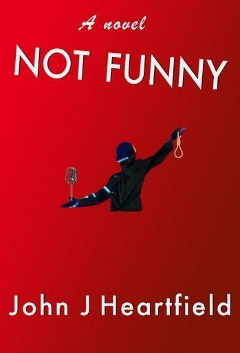 not funny john j heartfield novel The Cuban Missile Crisis